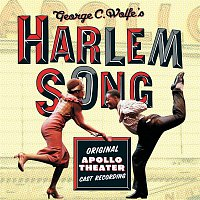 Original Broadway Cast Recording – Harlem Song - Original Apollo Theater Cast Recording