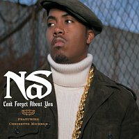 Nas – Can't Forget About You [Int'l Maxi]