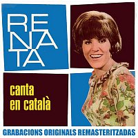 Renata – Canta en catala (2018 Remastered Version)