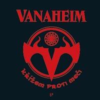 Vanaheim – Křízem proti měči