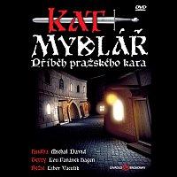Různí interpreti – Muzikál: Kat Mydlář (Příběh pražského kata)