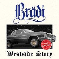 Bradi, Kasmir – Westside Story