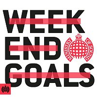 Various Artists.. – Weekend Goals - Ministry of Sound