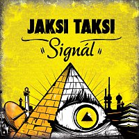 Jaksi Taksi – Signál