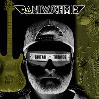 Dani W. Schmid – Guitartronics