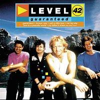 Level 42 – Guaranteed