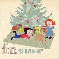 Fun. – Believe In Me