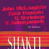 John McLaughlin – Remember Shakti The Believer