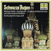 Don Kosaken Chor, Serge Jaroff – Schwarze Augen - Russische Volkslieder