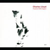 Charles Lloyd – Hyperion With Higgins