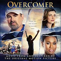 Various  Artists – Overcomer (Music from and Inspired by the Original Motion Picture)