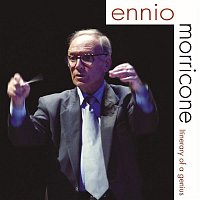 Ennio Morricone – Ennio Morricone - Itinerary of a Genius