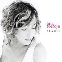 Ana Torroja – Frágil