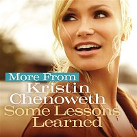 Kristin Chenoweth, J. Marr, D. Child, Eric Bazilian – More from Some Lessons Learned