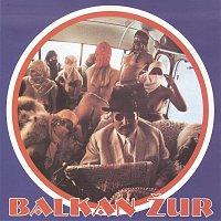 Různí interpreti – Balkan zur