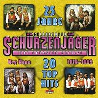 Die Zillertaler Schurzenjager – 20 Top Hits - 25 Jahre
