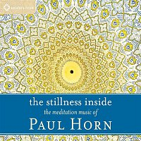 Paul Horn – The Stillness Inside