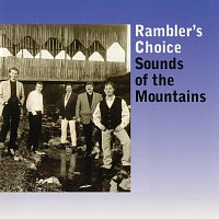Rambler's Choice – Sounds Of The Mountains