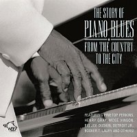Pinetop Perkins, Henry Gray, Mose Vinson, Big Joe Duskin, Others – The Story Of Piano Blues - From The Country To The City
