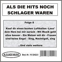 Různí interpreti – Als die Hits noch Schlager waren Folge 8