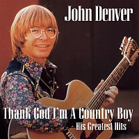 "John Denver – Thank God I'm A Country Boy ""The Best Of"""
