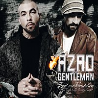 Azad, Gentleman – Zeit zu Verstehen (This Can't Be Everything)