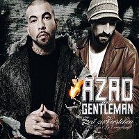 Azad, Gentleman – Zeit zu Verstehen (This Can't Be Everything)