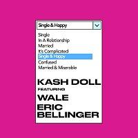 Kash Doll, Wale, Eric Bellinger – Single & Happy
