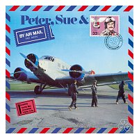 Peter, Sue & Marc – By Air Mail [Remastered 2015]