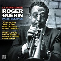 Roger Guerin – Le Formidable Roger Guérin: Paris Meetings