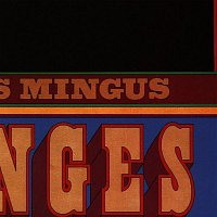 Charles Mingus – Changes Two