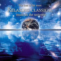 Různí interpreti – The Best of the Most Relaxing Classical Music In the Universe