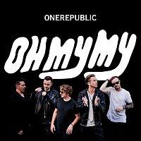 OneRepublic – Oh My My [Deluxe]