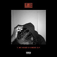 KAMILLE – 1. my head's a mess - EP