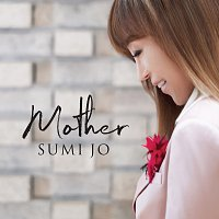 Sumi Jo – Mother