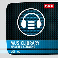 Manfred Schweng – ORF-Musiclibrary Vol.09