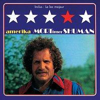 Mortimer Shuman – Amerika