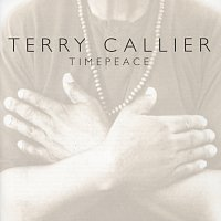 Terry Callier – Timepeace