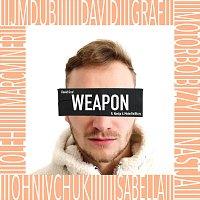 David Graf, Nastja, MotorBoiBizzy – Weapon