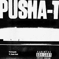 Pusha T, Kash Doll – Sociopath