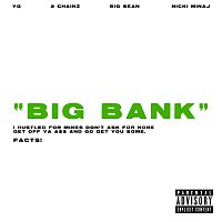 YG, 2 Chainz, Big Sean, Nicki Minaj – Big Bank