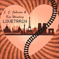 J.J. Johnson, Kai Winding – Lovetrain