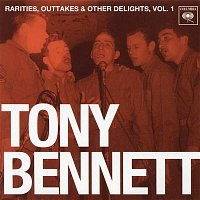 Tony Bennett – Rarities, Outtakes & Other Delights, Vol. 1