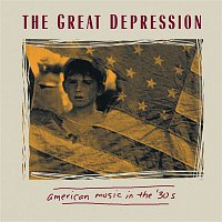 Various  Artists – The Great Depression - American Music In The 30's