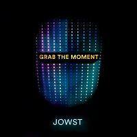 JOWST – Grab The Moment (Karaoke version)