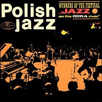 Various Artists.. – Winners of the Festival Jazz on the Odra River (Polish Jazz, Vol. 10)
