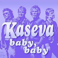 Kaseva – Baby, Baby