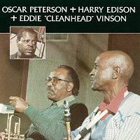 "Oscar Peterson, Harry Edison, Eddie ""Cleanhead"" Vinson – Oscar Peterson + Harry Edison + Eddie ""Cleanhead"" Vinson"