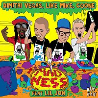 Dimitri Vegas, Like Mike, Coone – Madness [feat. Lil Jon]