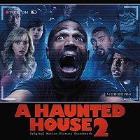Různí interpreti – A Haunted House 2 [Original Motion Picture Soundtrack]